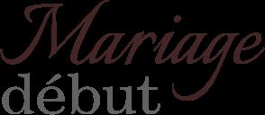 mariagedébut